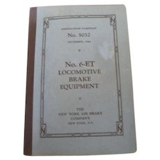 Vintage 1944 Instruction Pamphlet #6-ET Locomotive Brake Equipment