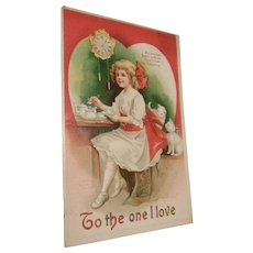 "Valentine Postcard ""To The  One I Love"" Young Lady Having Tea with her Kittens"
