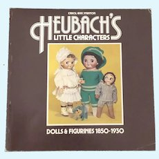 Heubach Little Character Book -by Carol Stanton
