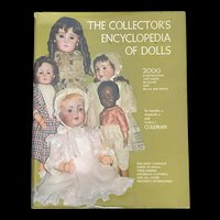 The Collector's Encyclopedia Of Dolls written by Dorothy S Coleman, Elizabeth A Coleman and Evelyn J Coleman