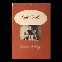 OLD DOLLS-book by Eleanor St. George