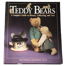 Teddy Bears- A Complete Guide to History, Collecting, and Care
