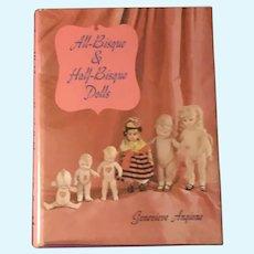 All-Bisque & Half-Bisque Dolls by Genevieve Angione
