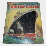 The Super Liner United States Children's Book  C. MCMLIII