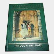 My Book House Through The Gate VOL 4 C. 1965