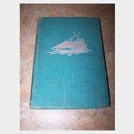 The Small Ocean - Going Yacht  Rare Book  C. 1951  Oxford  Univ. Press