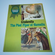 Story Time Treasury C.1969 Cinderella The Pied Piper of Hamelin