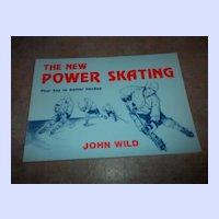 The New Power Skating Book John Wild Your Key to Better Hockey