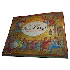 Father Fox's Feast of  Songs  A Charming Vintage Children's Song Book