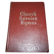 Church Service Hymns Book C. 1948