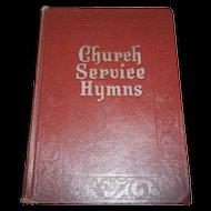 Church Service Hymns Book C. 1948