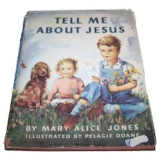 A Chaming Collectible Vintage Children's Book Tell Me About Jesus