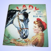 "Collectible Vintage Children's Book about a Horse Titled ""  Lady The Blue Mare """