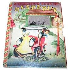 Rare Collectible Children's Book Hesperus A Television Book