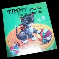 Timmy and his farm-friends Soft Bound Cover Chamring  Booklet Book