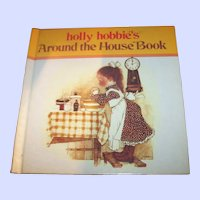 Vintage  holly hobbie's Around the House Book