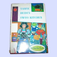 Tante Heidi's Swiss Kitchen Cook Book C. MCMLXV