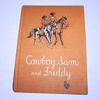 "Hard Cover Cowboy Sam and Freddy"". By Edna Walker Chandler Children's Book"