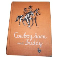 "Hard Cover Cowboy Sam and Freddy"". By Edna Walker Chandler Children's Book"