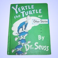 Dr Seuss Children's Book Yertle the Turtle and Other Stories