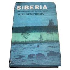 Siberia It's Conquest and Development Yuri Semyonov