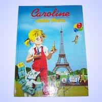 Caroline Visite Paris Children's Book French Version