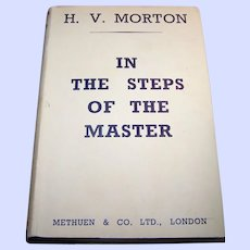 A Collectible Vintage Book H.V. Morton In The Steps Of The Master Seventeenth Edition