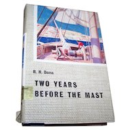"R.H. Dana Hard Bound Book "" Two Years Before The Mast """