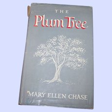 """Hard Cover Book """" The Plum Tree """" by Mary Ellen  Chase"""
