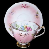 Souvenir Sentimental Mother Tea Cup Saucer Set  Queen Anne Floral