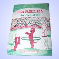"""Hard Bound Children's Book """" BARKLEY """" By Sid Hoff"""
