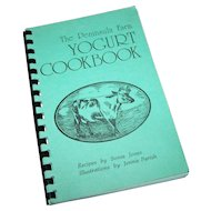 The Peninsual Farm Yogurt Cook Book C.1977
