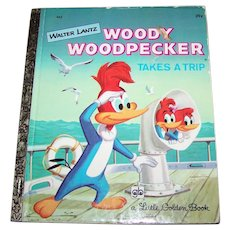 A Little Golden Book By Walter Lantz Woody WoodPecker Takes a Trip