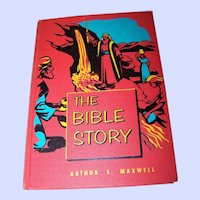The Bible Story Arthur S. Maxwell Vintage Book