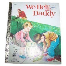 """A charming Vintage A Little Golden Book """" We Help Daddy """""""