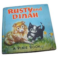 Rusty and Dinah A Pixie Book By Tessa Mills Publisher Collins