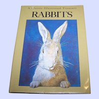A Classic Illustrated  Treasury RABBITS