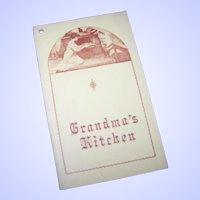 "Cook Book Cookbook Paperback "" Grandma's Kitchen ""  North Country Press"