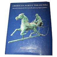 "Hard Cover Reference Book "" American Family Treasures "" National Heritage Museum"