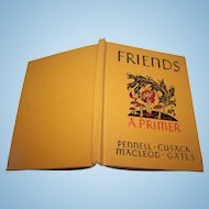"""Ginn and Company Children's  Reader """" Friends """"  A Primer  New Edition School Text Book"""