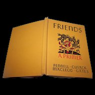 "Ginn and Company Children's  Reader "" Friends ""  A Primer  New Edition School Text Book"