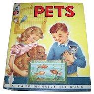 "Children's Vintage Book "" PETS "" A Rand McNally Elf Book"