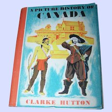 """Vintage Book """" The Picture History of Canada """"  Clarke Hutton 1968"""