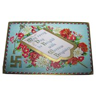 Embossed Floral Post Card May Every Day Be Bright Good Fortune Prosperity Swastika Symbol