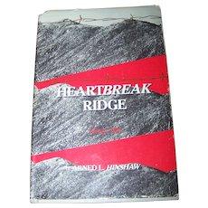 "Hard Cover Book "" HEARTBREAK RIDGE "" Arned L. Hinshaw  Korea 1951"