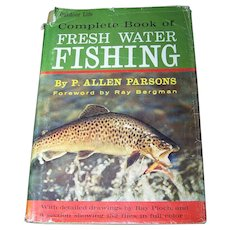 Complete Book Of Fresh Water Fishing Out Door Life By P.Allen Parsons