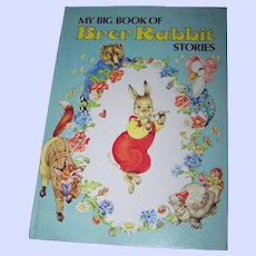 Charming Over Size Children's My Big Book of Brer Rabbit Stories