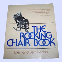 "Soft Cover First Edition Book "" The Rocking Chair "" by Ellen and Bert Denker"
