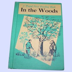 Children's School Text Book Reader Dolch IN THE WOODS