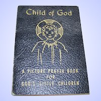Small Paper Back Book Booklet Child of God Copyright 1958-1951
